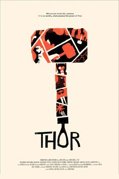Thor Poster by Olly Moss// I don't think it goes with the movie, but nice none the less : )