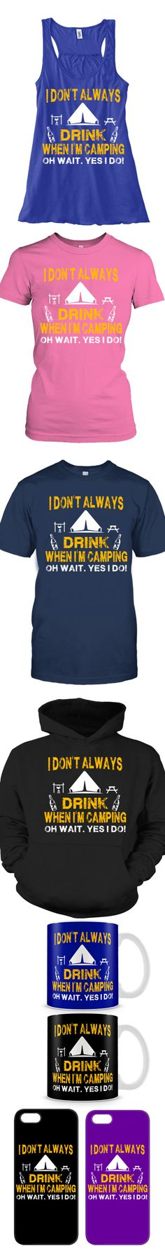 Camping Shirts! Click The Image To Buy It Now or Tag Someone You Want To Buy This For.