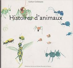 Amazon.fr - Histoires d'Animaux - Gerbert Grohmann - Livres