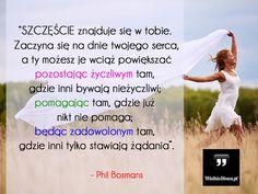 Szczęście znajduje się w tobie... #Bosmans-Phil,  #Motywujące-i-inspirujące, #Szczęście
