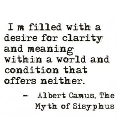 The Myth of Sisyphus Albert Camus existentialism books - Trend Being Fooled Quotes 2019 Life Quotes Love, Great Quotes, Quotes To Live By, Inspirational Quotes, Motivational, Existentialism Quotes, Philosophical Quotes, The Words, Cool Words