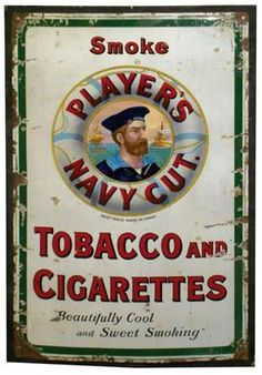 Sign for Player's Navy Cut Tobacco and Cigarettes.