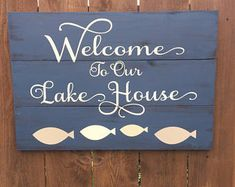 Welcome To The Lake Signs Decor Beauteous Welcome To Our Lake House Sign  House Signs Lakes And House 2018