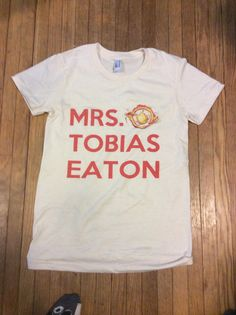 Mrs. Tobias Eaton Dauntless T-Shirt on  Mrs. Tobias Eat...