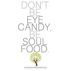 We believe in you  . . . . Portervillemarket.co.za . . . . #soul #eyecandy #soulfood #beawesome #standout #beexceptional Farmers Market, Soul Food, Believe In You, Eye Candy, Marketing, Instagram