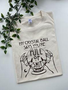My crystal ball says ADULTS tee - Small