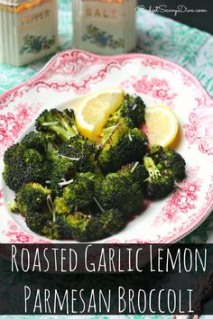 Roasted Garlic Lemon Parmesan Broccoli Recipe