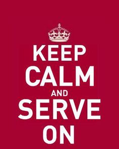 This wasn't technically for TBS, but I thought it fit. Keep calm and serve on! The band, that is.