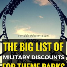 The Big List of Military Discounts for Theme Parks and Attractions