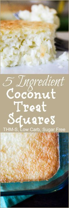 5 Ingredient Coconut Treat Squares {THM-S, Low Carb, Sugar Free} Coconut Recipes Healthy, Coconut Recipes Sugar Free, Low Carb Coconut Shrimp Recipe, Date Sugar Recipes, Coconut Ideas, Sugar Free Vegan Desserts, Low Sugar Snacks, Thm Recipes, Ketogenic Recipes
