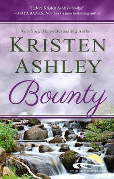 Bounty (Colorado Mountain #7) by Kristen Ashley. Waiting to read !!!!