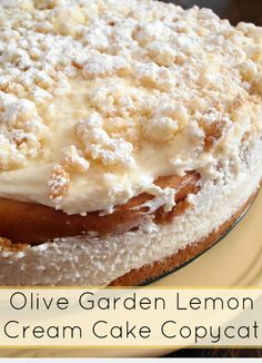 Olive Garden Lemon Cream Cake Copycat Recipe. Yum!
