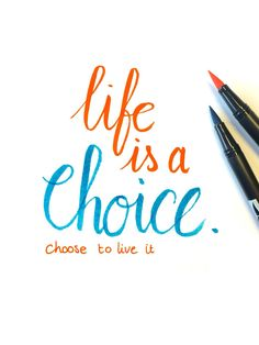 Life is a choice, choose to live it! #life #quote #calligraphy #handlettering #brushlettering