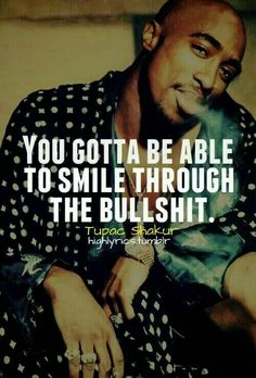 #Tupac #Quote #Makaveli #Smile #Scarface