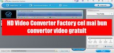 HD Video Converter Factory cel mai bun convertor video gratuit 2018