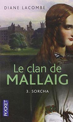Le Clan de Mallaig de Diane LACOMBE - juin