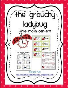Practice time with the Grouchy Ladybug.  These time math centers are aligned with common core first grade standards:1.MD.3. Tell and write time i...