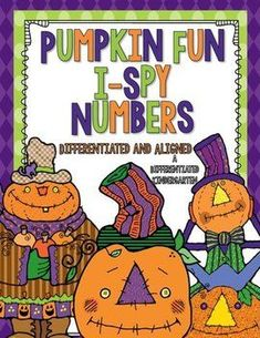 Pumpkin Fun I-Spy Numbers-Differentiated and Aligned1 Differentiated Kindergarten, Kindergarten Teachers, Kindergarten Worksheets, Creative Activities, Preschool Activities, List Of Skills, Math Manipulatives, Fun Math Games, File Size