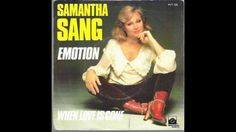 Samantha Sang - Emotion (HQ)