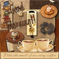 good morning everyone... i like the smell of morning coffee, brings smiles :)