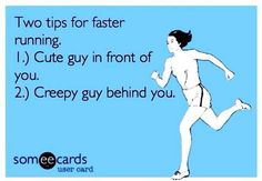 Runners TIP: Want to run faster?? haha