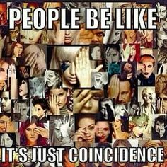 you guys Really believe that ? ... Its okay if your not into all that stuff I wasn't either till I opened my eyes , But you can't tell me its a coincidence that all these celebrities And more are all doing the same satanic/ Illuminati Symbolisms. lol  this is all out of kindness no judgement <3 - Jess.