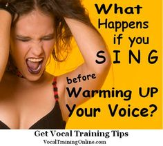 What happens when you sing before warming up your voice? There are lots of reasons for doing vocal warmup exercises before singing. Straining your voice while #singing is just one of them. See these tips for how to do #vocal warm up exercises before you sing your next note at http://www.vocaltrainingonline.com/vocal-warm-up-exercises/