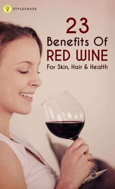 23 Benefits of Red Wine. Red wine is prescribed for medicinal purpose by doctors too. Here are 10 red wine benefits that give it a high medicinal value! Red wine is very healthy in moderation, and as it is so low in carbohydrate, it is suitable for low carb and keto diets!
