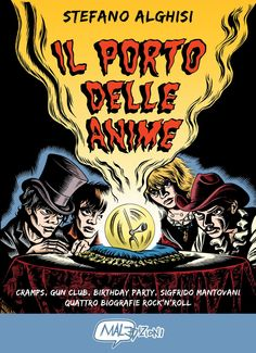 Amazon.it: Il porto delle anime. Cramps, Gun club, Birthday party, Sigfrido Mantovani: quattro biografie rock'n roll - Stefano Alghisi - Libri