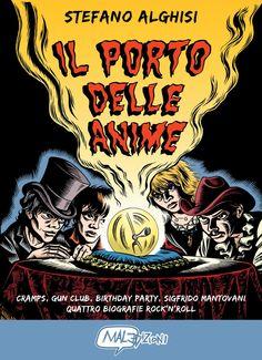 Amazon.it: Il porto delle anime. Cramps, Gun club, Birthday party, Sigfrido Mantovani: quattro biografie rock'n roll - Stefano Alghisi - Libri