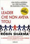 http://www.ilgiardinodeilibri.it/libri/__il-leader-che-non-aveva-titoli.php?pn=130
