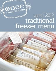 I'll have to look into this more. Has your grocery list, instruction card for meals, and meals for 1 months or mini menus for 5 or 10 days!!! There is even menus for toddlers....A+ site!! TRADITIONAL April 2012 Menu | OAMC from Once A Month Mom.