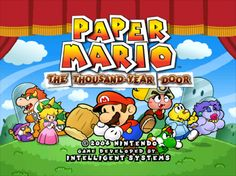 All the Paper Mario games are awesome. However, my absolute favorite has to be the Thousand Year Door for Gamecube. Paper Mario 2, Paper Mario Games, Advance Wars, Metroid, Sprites, Dojo, Sunday Wishes, Super Mario 3d, Game Title