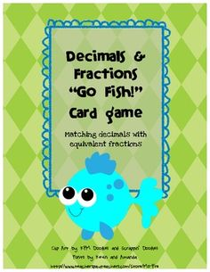 """decimals and fractions """"go fish"""" card game :)"""