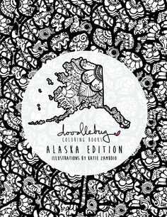 Doodlebug Coloring Books: Alaska Edition - Illustrations by Katie Zamudio