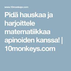 Pidä hauskaa ja harjoittele matematiikkaa apinoiden kanssa! | 10monkeys.com