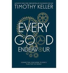 What you do every day matters to God. Here's a book that connects the Christian faith to your entire working life.