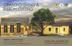 The new African American Cultural and Heritage Facility opens March 1, 2013 @ 1:30 p.m.