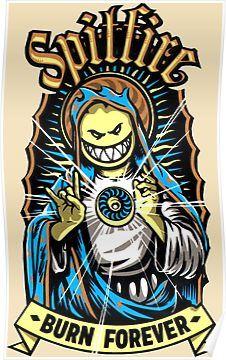 'Spitfire Burn Forever' Poster by GKnation Skateboard Logo, Skateboard Design, Spitfire Skate, Skate Tattoo, Arte Dope, Old School Skateboards, Skate And Destroy, Skate Art, Desenho Tattoo
