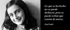 Frases de Ana Frank, debido a la persecución sufrida durante la Segunda Guerra…
