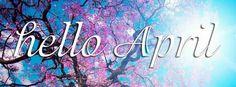 Hello April FB cover photos