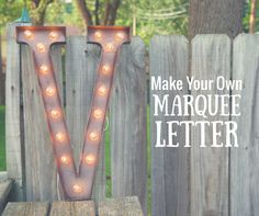 Get in on the industrial chic trend with a DIY marquee letter! It's easy, inexpensive and will look great in your home! You can even switch up the color so it matches any decor.