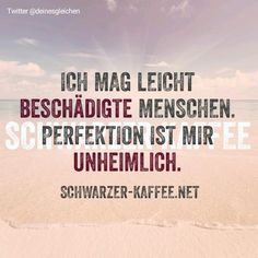 Schwarzer Kaffee Spirit Quotes, German Quotes, Keep Calm Quotes, Susa, Good Jokes, Statements, True Words, Picture Quotes, Cool Words