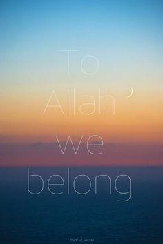 To Allah we belong