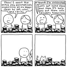 Organized for Now - Cardboard Crack  The last panel makes me laugh all the time.