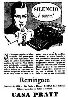 """""""Na linguagem popular, 'o silêncio é ouro!' teve grande época. Agora tem uma significação mais ampla em geral e mais precisa nas máquinas de escrever. Com efeito, todas as indústrias procuram eliminar o barulho de seus maquinismos embora tenham de funcionar em recintos apropriados e distantes, ou ao ar livre, como os trens e os autos. Mas, o tac-tac das máquinas de escrever se produz juntinho a nós, provocando o sono nas pessoas de gênio pacato e irritando as de temperamento nervoso. Equipe…"""