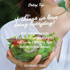 4 things we love doing everyday!   Your body has the ability to naturally detoxify itself everyday provided you are feeding it with the fuel to do this. Assist the cleansing process with these 4 tips! What would you add to the list?   www.foodmatters.com #foodmatters #detox #fmdetox #detoxtip