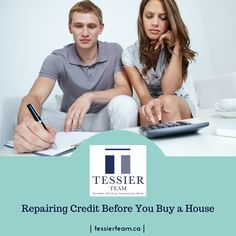 It's important to consider #CreditRepair before you #buy a #house. #tessierteam #realestate #EXITrealty