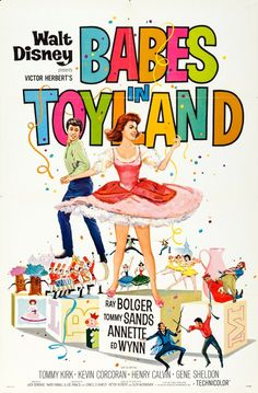 """Movie Poster for the Walt Disney film musical """"Babes in Toyland"""" starring Annette Funicello, Tommy Sands, and Tommy Kirk. Disney Films, Disney Movie Posters, Disney Cartoons, Disney Parks, The Grinch, Old Movies, Vintage Movies, Movies 2019, Vintage Posters"""