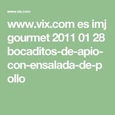 www.vix.com es imj gourmet 2011 01 28 bocaditos-de-apio-con-ensalada-de-pollo
